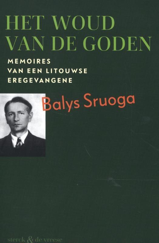 Balys Sruoga,Het woud van de goden