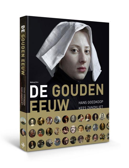 Hans  Goedkoop, Kees  Zandvliet,De Gouden Eeuw