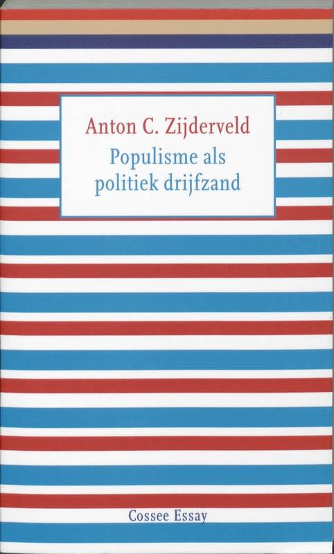 Anton C. Zijderveld,Populisme als politiek drijfzand