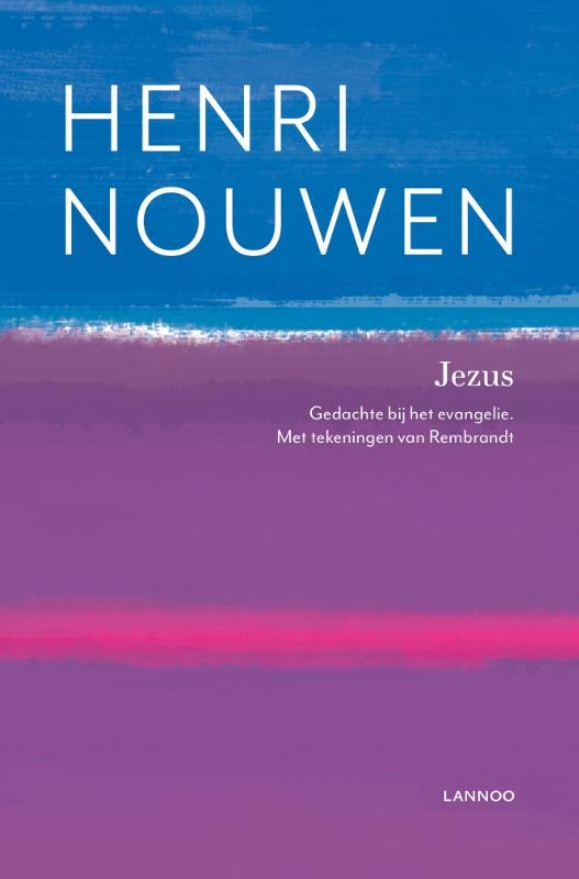 Henri Nouwen,Jezus
