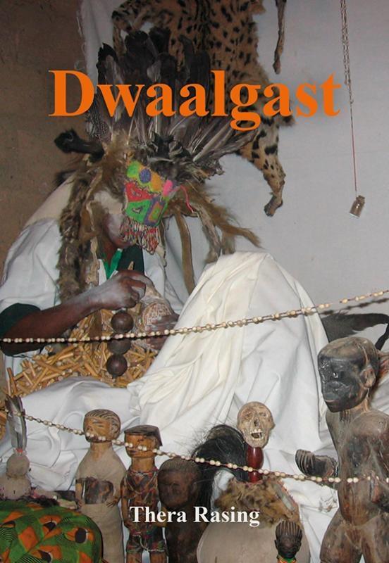 Thera Rasing,Dwaalgast