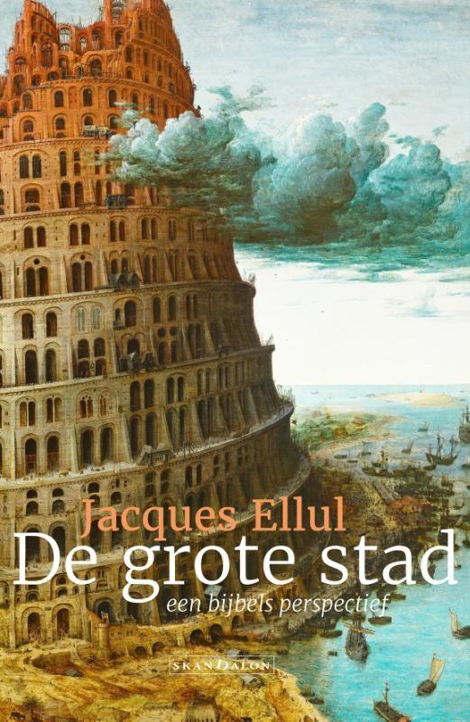 Jacques Ellul,De grote stad