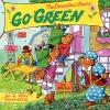 Berenstain, Jan,   Berenstain, Mike,The Berenstain Bears Go Green