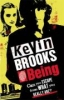 Brooks, Kevin,Being