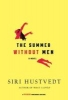 Hustvedt, Siri,The Summer Without Men