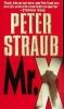 Peter Straub,Mr X