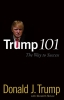 Trump, Donald,Trump 101