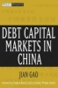 Gao, Jian,Debt Capital Markets in China