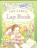 Chorao, Kay,The Baby`s Lap Book