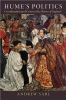 Sabl, Andrew,Hume`s Politics - Coordination and Crisis in the History of England