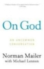 Norman Mailer,On God