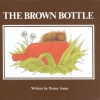 Jones, Penny,The Brown Bottle