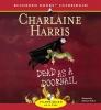 Harris, Charlaine,Dead as a Doornail