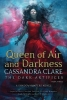 Clare Cassandra,Queen of Air and Darkness