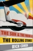 Richard Cohen,The Sun, the moon and the Rolling Stones