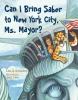 Grambling, Lois G.,Can I Bring Saber to New York, Ms. Mayor?
