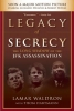 Waldron, Lamar,   Hartmann, Thom,Legacy of Secrecy