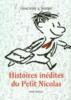 Sempe, Jean-Jacques,Histoires inédites du petit Nicolas