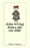 Irving, John,Witwe für ein Jahr
