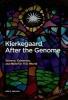Jaarsma, Ada S.,Kierkegaard After the Genome