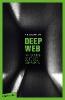 Anonymus,Deep Web - Die dunkle Seite des Internets