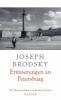 Brodsky, Joseph,Erinnerungen an Petersburg