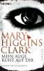 Higgins Clark, Mary,Mein Auge ruht auf dir