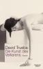 Trueba, David,Die Kunst des Verlierens