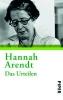Arendt, Hannah,Das Urteilen