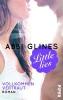 Glines, Abbi,Little Lies - Vollkommen vertraut