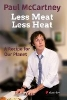 McCartney, Paul,Less Meat, Less Heat - A Recipe for Our Planet