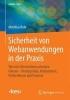 Rohr, Matthias,Sicherheit von Webanwendungen in der Praxis
