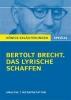 Brecht, Bertolt,Erläuterungen zu Bertolt Brecht. Das lyrische Schaffen