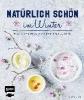 Kraus, Christina,   Buchczik, Nadja,Nat?rlich sch?n im Winter