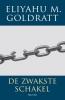 <b>Goldratt-Ashlag</b>,De zwakste schakel