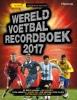 ,<b>Wereld voetbal recordboek 2017</b>