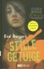 <b>Eva  Burgers</b>,Stille getuige. Dyslexie uitgave