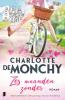 Charlotte de Monchy,Zes maanden zonder
