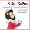 <b>Camille  Saint-Saëns, Ivo de Wijs</b>,Het Carnaval der Dieren