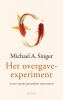 Michael A.  Singer,Het overgave-experiment