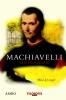 Miles  Unger,Machiavelli