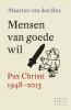 <b>Maarten van den Bos</b>,Mensen van goede wil