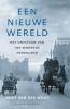 <b>Auke van der Woud</b>,Een nieuwe wereld