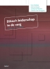 <b>Linus  Vanlaere, Joke  Lemiengre, Leentje De Wachter, Liselotte Van Ooteghem</b>,Ethisch leiderschap in de zorg