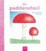 <b>Bernadette  Gervais</b>,De paddenstoel