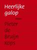 Pieter de Bruijn Kops,Heerlijke galop