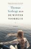 Thomas  Verbogt,Als de winter voorbij is