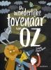 <b>L. Frank  Baum</b>,De wonderlijke tovenaar van Oz