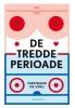 <b>Ferdinand de Jong</b>,De tredde perioade