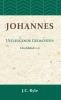 <b>J.C.  Ryle</b>,Johannes hoofdstuk 1-11